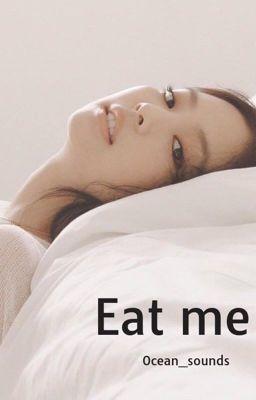 Eat me // BLACKPINK 🔞