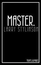 Master. // larry au (boyxboy) by tropicalmuke