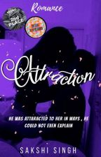 Attraction by SakshiiSingh