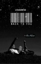 ▪︎Back To You▪︎ by wukuwukuu