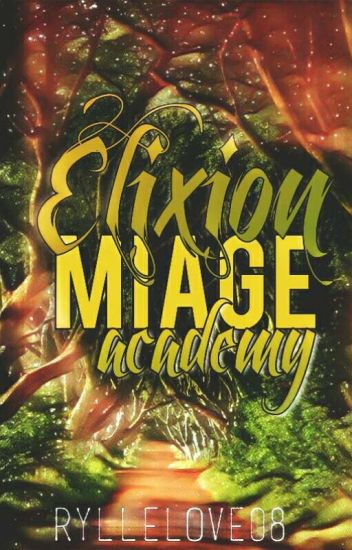 Elixion Maige Academy #Wattys2015 (Re-edit)