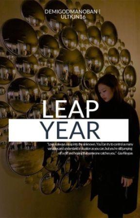 LEAP YEAR by demigodmanoban
