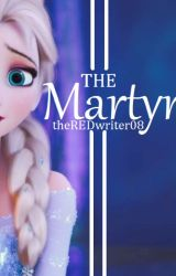 The Martyr (a Helsa one-shot) by theREDwriter08