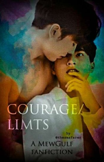 COURAGE/LIMITS (MewGulf)