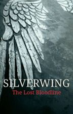 SILVERWING: The Lost Bloodline  by ms_rezag
