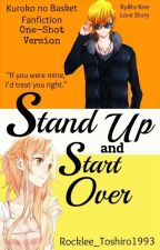 Stand Up and Start Over (KnB One-Shot - Ryōta Kisa) [KNBVOL01CONTEST] by Rocklee_Toshiro1993