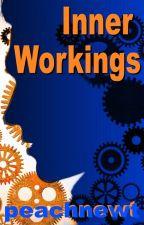 Inner Workings by peachnewt