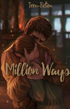 Million Ways | Teen-Fiction Series by blqsputerii