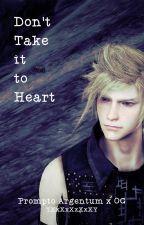 Don't Take it to Heart by YXxXxXxXxXY