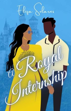 A Royal Internship by solorzanowriter
