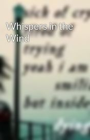 Whispers in the Wind by Jerame1997