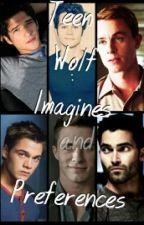 Interracial Teen Wolf Prefences and Imagines by golden-grills
