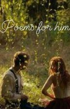 Love Poems For Him by Diva_Exotica