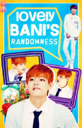 LovelyBani's Randomness by -codenameV