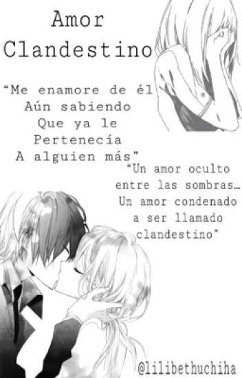 Amor Clandestino Bungaku Shoujo Wattpad