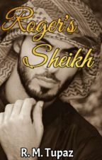 A Sheikh For Roger by SagittariusBoii