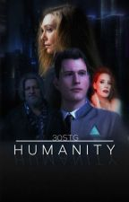 HUMANITY || Connor DBH by 30SecondsToGreatness