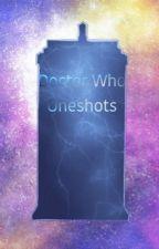 Doctor who oneshots by Hellshadow__