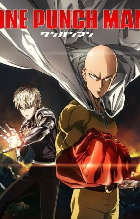 One Punch Man x Male Reader by Tinytoast1