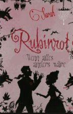 Rubinrot - Wenn alles anders wäre by Sarah_Str