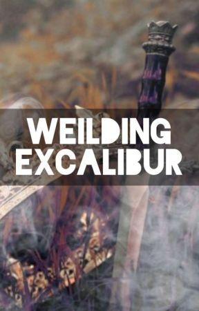 Weilding Excalibur by BlxxdLxst