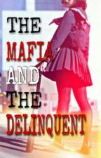 THE MAFIA AND THE DELINQUENT (BLACKPINK X FEM READER) by Simp_Len