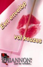 Een envelop vol keuzes (Nederlands - 14+) by RhiannonNL