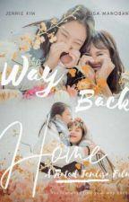 Way Back Home by freyja_jtg