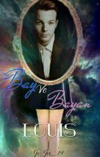 Bay ve Bayan Louis// l.t versiyon //3. Kitap( Bölümler Düzenlenecektir ) by CantaSicela_