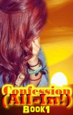 CONFESSION (All-in!) by SPG_club