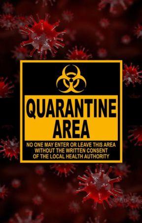 Quarantine by Auceles