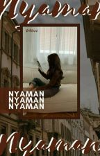Nyaman by cattlent