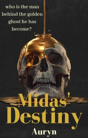 Midas' Destiny by AurynCastellan