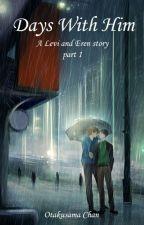 Days With Him (SnK, AoT, Riren, Ereri) part 1 by OtakusamaChan