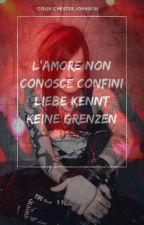 L'amore non conosce confini/ Liebe Kennt keine Grenzen ( Matteo Fabbiani) by ColinChesterValentin