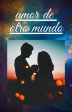 Amor de otro mundo by vale-jels
