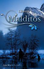 Malditos (SAGA MALDITOS #1) by AnaMariaGLeon