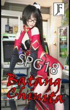 BATANG CHINITA [SPG18] by kroxas