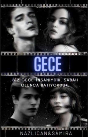 GECE by lYAZARHANIMl