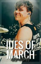 Ides of March || irwin by desmadres