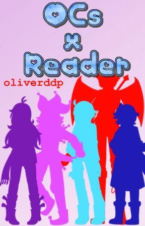 OCs x Reader by oliverddp
