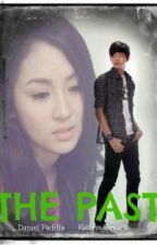 """The Past"" (KathNiel) by TheMasked"