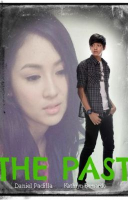 """The Past"" (KathNiel)"
