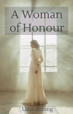 A Woman of Honour by lieseanning