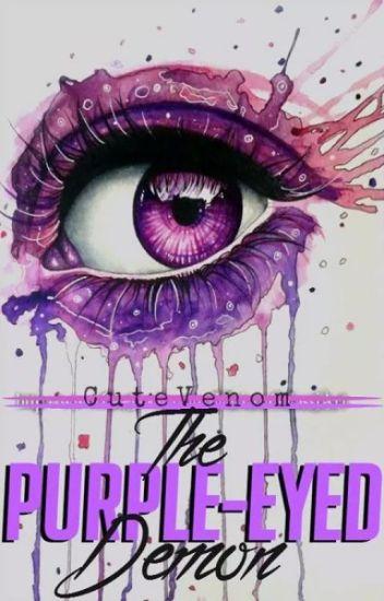 The Purple-Eyed Demon