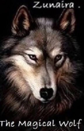 The Magical Wolf by AmazingZunaira_24