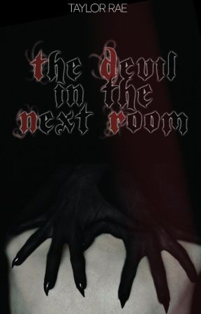 The Devil in the Next Room | SUMMER 2020 by moonraess