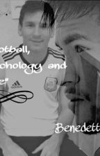 Football, Psychology and Love by itsBenedetta