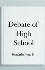 The Debate of High School by Sidnei2019