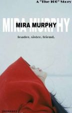 Mira Murphy (b.b.) // The 100 by PezPezzy